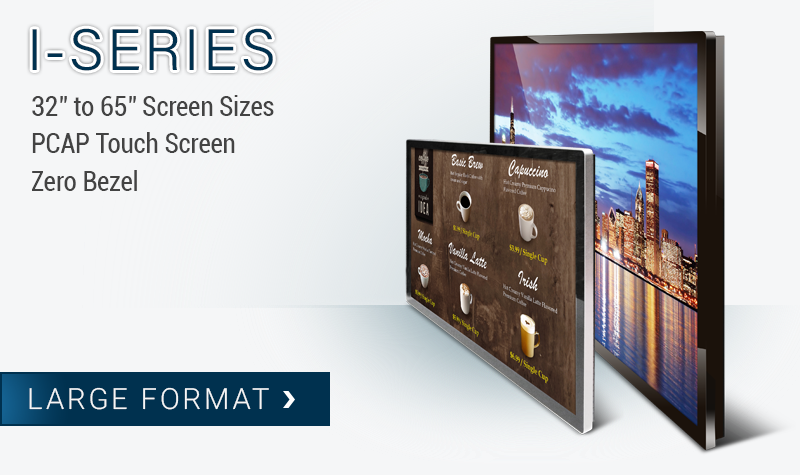 Large Format Touch Screens - I-Series